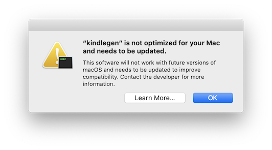 kindlegen is not updated for your Mac and needs to be updated