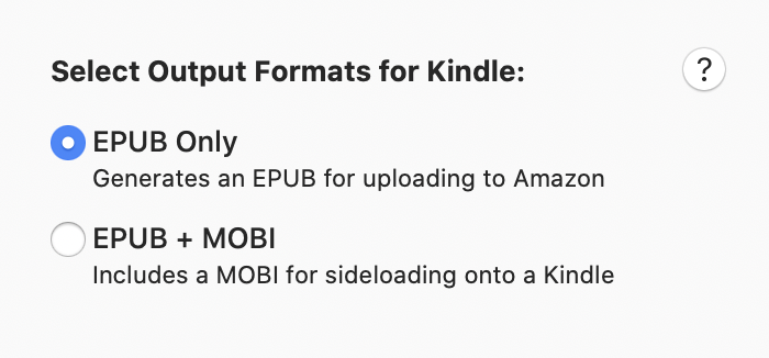 A prompt offering options for EPUB Only and EPUB and MOBI.